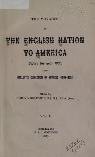 The voyages of the English nation to America, before the year 1600