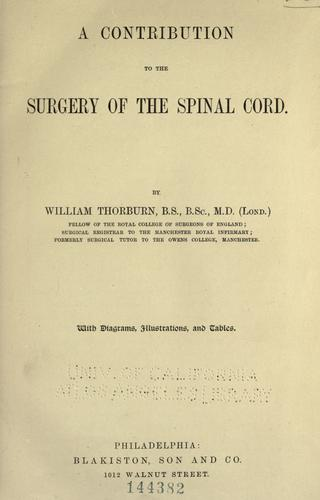 A contribution to the surgery of the spinal cord.