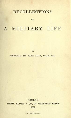 Recollections of a military life.