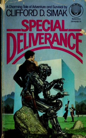 SPECIAL DELIVERANCE (Del Rey Books) by Clifford D. Simak