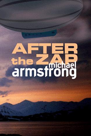 After the Zap by Michael Armstrong
