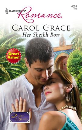 Her Sheikh Boss by Carol Grace