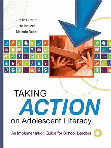 Taking action on adolescent literacy by Judith L. Irvin