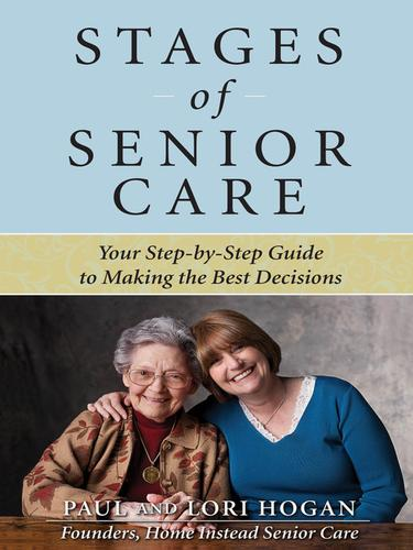 Stages of senior care by Paul Hogan