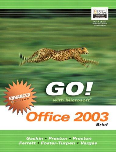 GO Office 2003 Brief Enhanced- ADHESIVE (Go Series for Microsoft Office 2003) by Shelley Gaskin