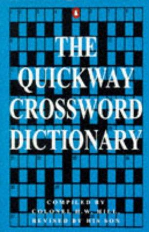 Quickway Crossword Dict by Henry W. Hill