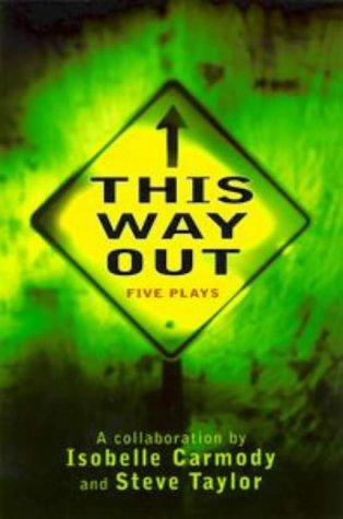 This Way Out by Isobelle Carmody
