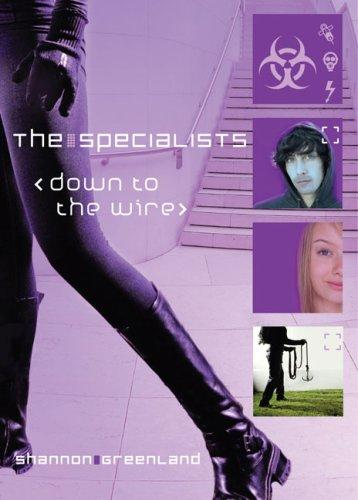 Down to the Wire (The Specialists) by Shannon Greenland