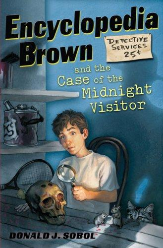 Encyclopedia Brown and the Case of the Midnight Visitor (Encyclopedia Brown)