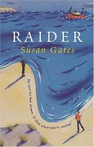 Raider by Susan P. Gates