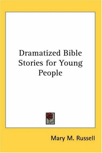 Dramatized Bible Stories for Young People