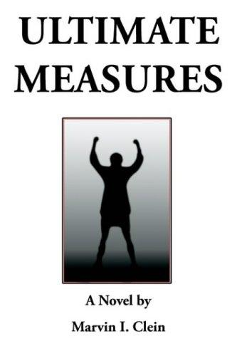Ultimate Measures by Marvin I. Clein