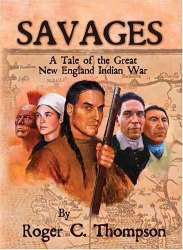Savages by Roger C. Thompson