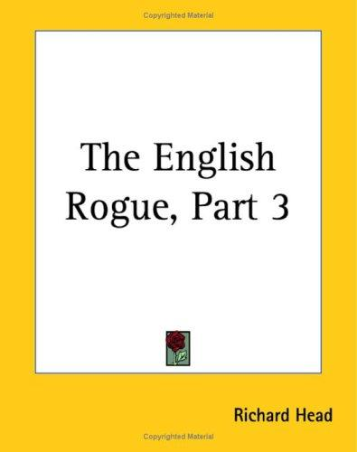 The English rogue by Richard Head