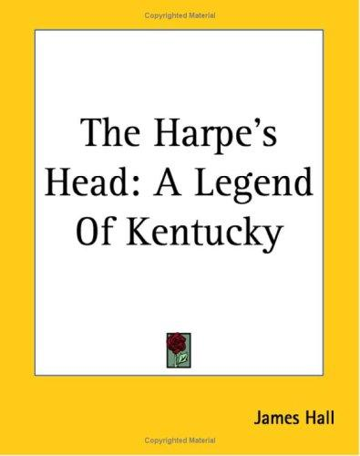 Harpe's Head by James Hall
