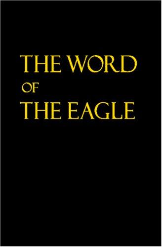 The Word of the Eagle by Gordon Hammond