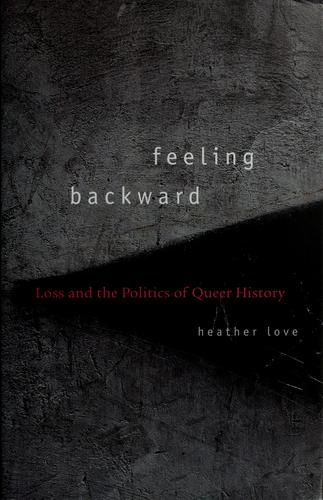 Feeling Backward by Heather Love