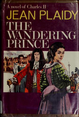 The Wandering Prince by Victoria Holt