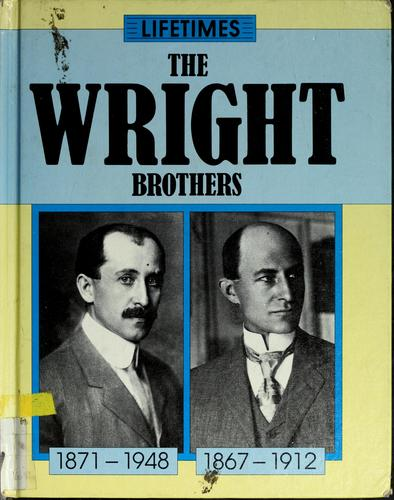 The Wright brothers by Richard Tames