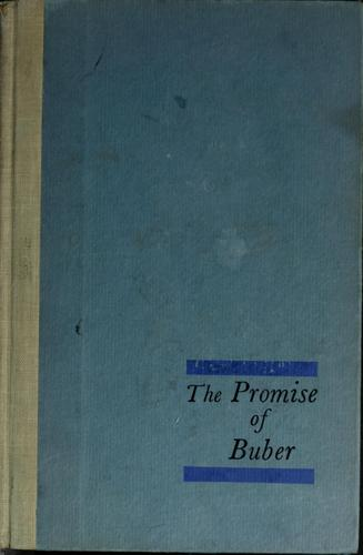 The promise of Buber by Lowell D. Streiker