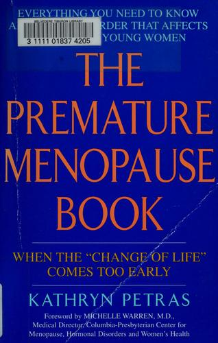 The premature menopause book by Kathryn Petras