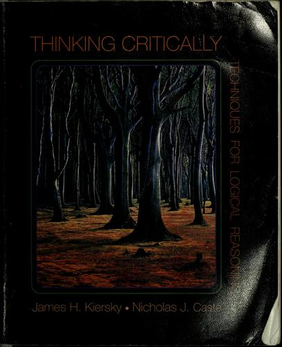 Thinking critically by James Hugh Kiersky
