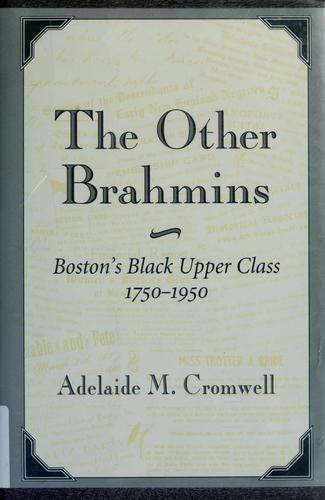 The other Brahmins by Adelaide M. Cromwell