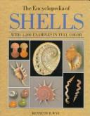 The encyclopedia of Shells by Kenneth R. Wye