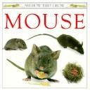 Mouse by Barrie Watts