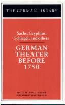 German theater before 1750 by edited by Gerald Gillespie ; foreword by Martin Esslin.