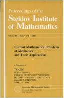 Current mathematical problems of mechanics and their applications by