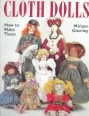 Cloth dolls by Miriam Gourley