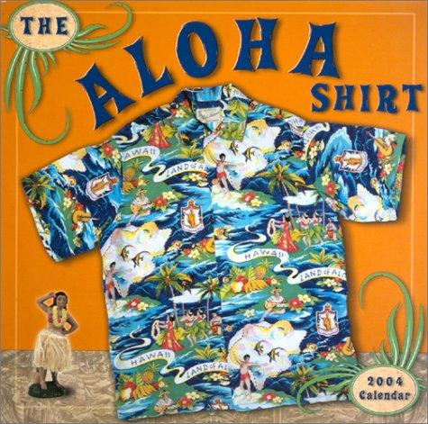 The Aloha Shirt 2004 Calendar by Beyond Words Publishing