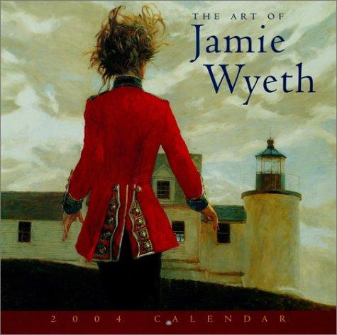 The Art of Jamie Wyeth 2004 Calendar by Jamie Wyeth