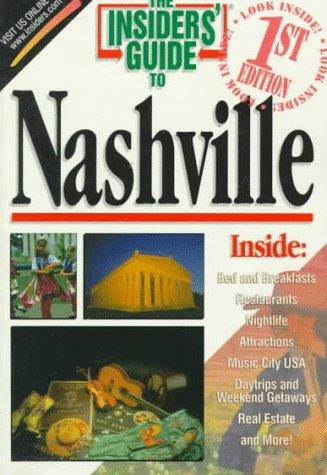 The Insiders' Guide to Nashville by Jeff Walter, Cindy Guier, Jeff Walter , Cindy Stooksbury Guier