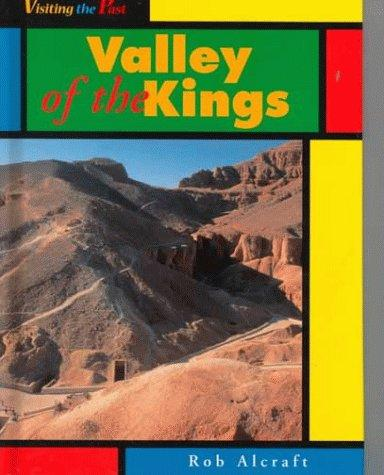 Valley of the Kings (Visiting the Past)