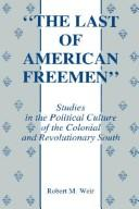 """The  last of American freemen"" by Robert M. Weir"