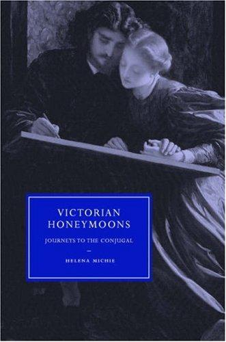 Victorian Honeymoons by Helena Michie