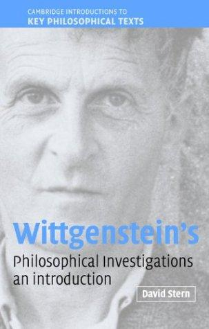 Wittgenstein's Philosophical Investigations by David G. Stern
