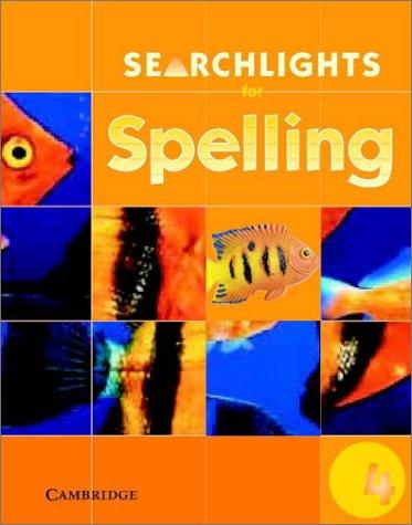 Searchlights for Spelling Year 4 Pupil's Book (Searchlights for Spelling) by Pie Corbett