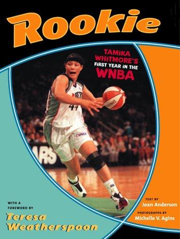 ROOKIE, A First Year With the WNBA by Joan Anderson
