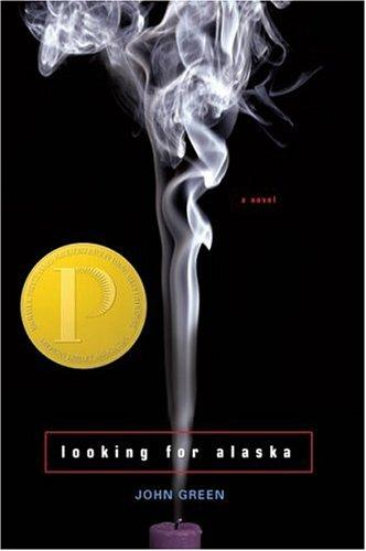 Looking for Alaska by John Green (1977- )