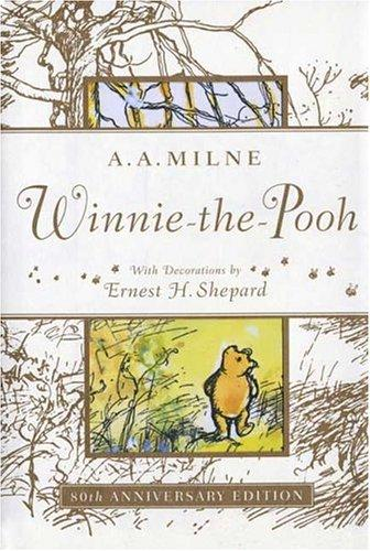 Winnie the Pooh 80th Anniversary Edition by A. A. Milne