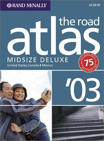 Rand McNally Midsize Deluxe Road Atlas 2003 by