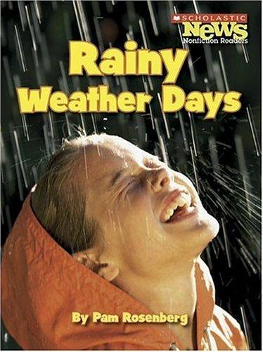 Rainy Weather Days by Pam Rosenberg