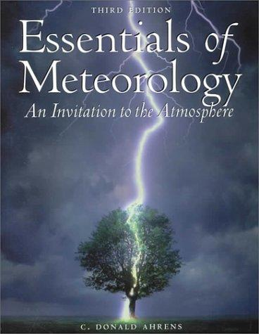 Essentials of meteorology by C. Donald Ahrens