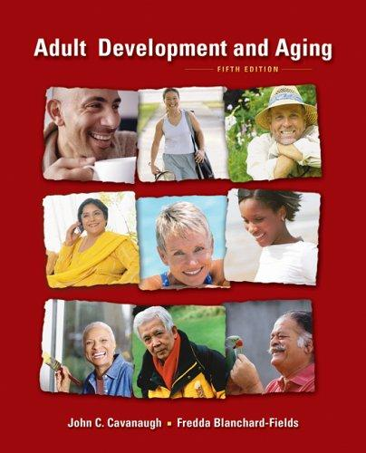 Adult development and aging by