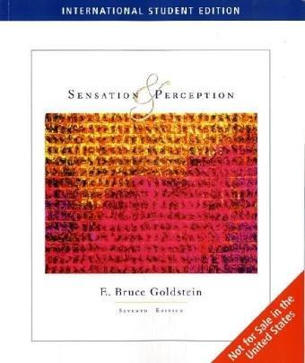 Sensation and Perception, Media Edition by E. Bruce Goldstein