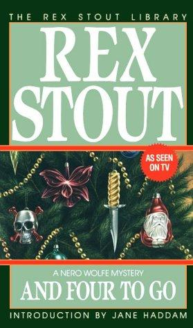 And Four to Go (Crime Line) by Rex Stout