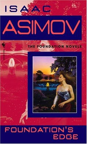 Foundation's Edge (Foundation Novels) by Isaac Asimov